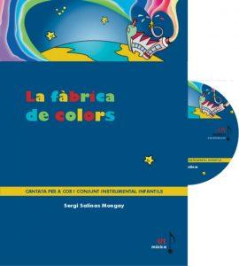 Llibre amb CD: cantata infantil La Fàbrica de Colors