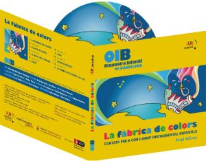 CD en digipack: L'Orquestra Infantil de Barcelona interpreta la cantata La Fàbrica de Colors