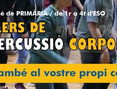 PERCUSSIÓ CORPORAL: VENIM AL VOSTRE CENTRE!